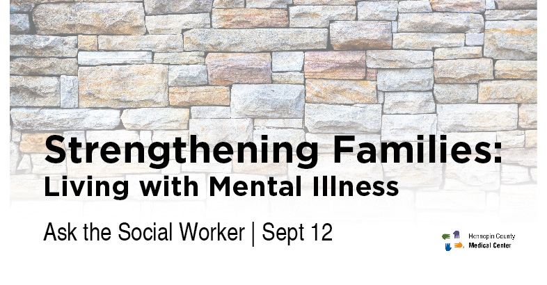 Strengthening Families Living With Mental Illness Ask The Social